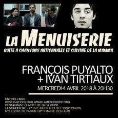 Mer 04.04.2018 • Ivan Tirtiaux + François Puyalto @ La Menuiserie