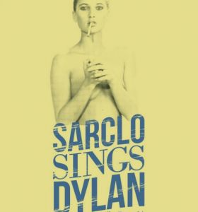 Sarclo-sings-Dylan-in-French-affiche-6a567347307802fab094a213b6741bcf.jpg