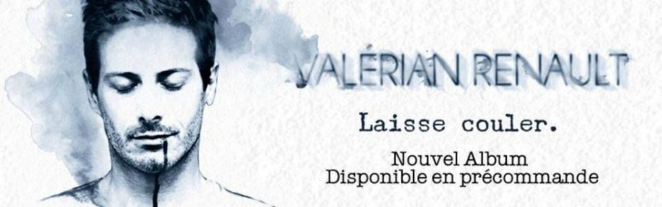 Valérian Renault • Laisse couler, nouvel album (novembre 2015)